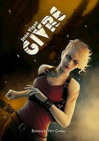 Division Givre, tome 2 : La Naissance par Jean Vigne