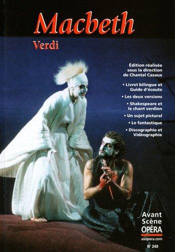 L'Avant-Scène Opéra, N° 249 : Macbeth