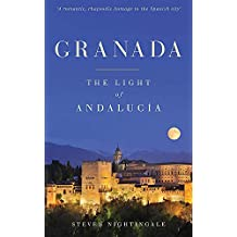 Granada: The Light of Andalucía