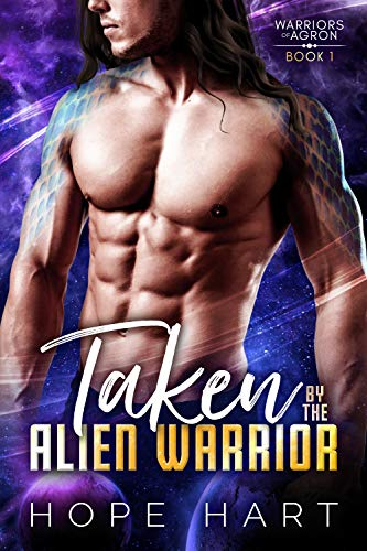 Taken by the Alien Warrior: A Sci Fi Alien Romance