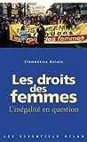 Les droits des femmes : L'inégalité en question | Autain, Clémentine (1973-....). Auteur