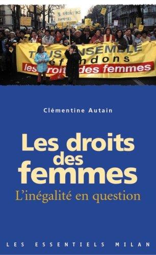 Les droits des femmes : L'inégalité en question par Clémentine Autain
