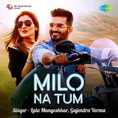 Milo Na Tum - Single