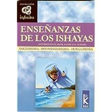 Ensenanzas de los Ishayas (Spanish Edition) by Sakti Ishaya (2005-04-15)