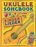 Ukulele Songbook: Kinderlieder - Thomas Balinger