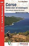 Corse : Entre mer et montagne 'Mare è Monti'