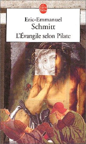L'Evangile selon Pilate by Eric-Emmanuel Schmitt (2002-06-19)