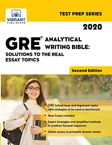 GRE Analytical Writing Bible: Solutions to the Real Essay Topics (Second Edition) (Test Prep)