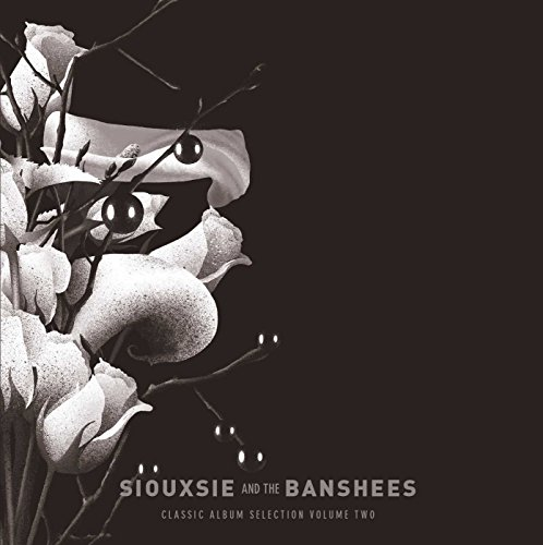 Siouxsie and the Banshees Classic Album Selection Vol. 2