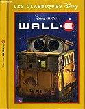 Les Classiques Disney - Wall.E