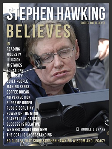Stephen Hawking Quotes | Stephen Hawking Quotes And Believes Tribute 50 Quotes That Show