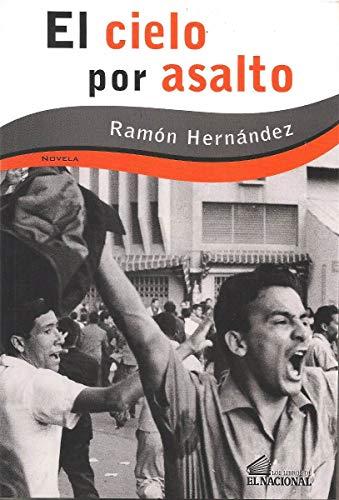 El cielo por asalto por Ramón Hernández