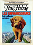 Telecharger Livres PARIS HEBDO No 12 du 26 03 1980 LES ENVAHISSEURS DEJA 1 MILLION DE PARICHIENS 10 MARCHES DE BANLIEUE QUI FONT COURIR TOUT PARIS NUIT D IVRESSE AVEC DAVID MCNEIL COMMENT S AHBILLENT LES COUTURIERS (PDF,EPUB,MOBI) gratuits en Francaise