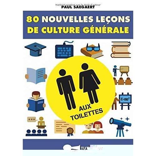 80 nouvelles leçons de culture générale aux toilettes