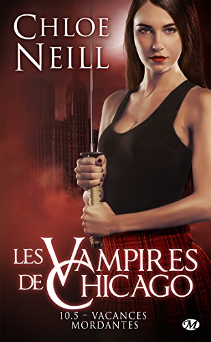 Vacances mordantes: Les Vampires de Chicago, T10.5