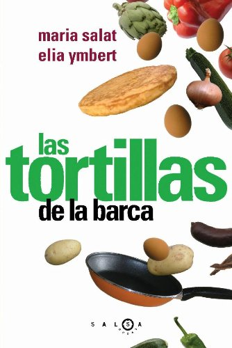 Las tortillas de la barca por Mª Assumpció Salat i Capdevila