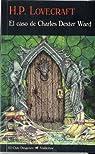 El caso de Charles Dexter Ward par Lovecraft