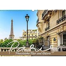 PARIS Französisches Flair und Historie (Wandkalender 2019 DIN A3 quer): Klassische Impressionen (Monatskalender, 14 Seiten ) (CALVENDO Orte)