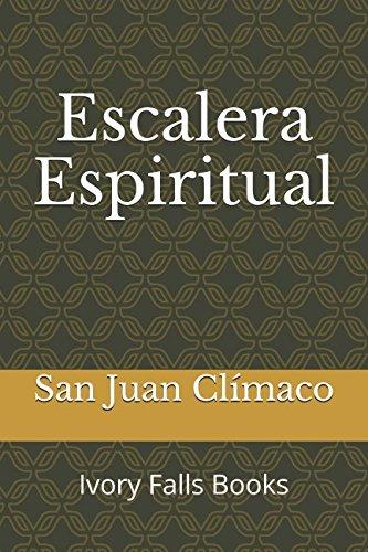 Escalera Espiritual por San Juan Clímaco