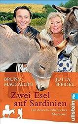 Zwei Esel auf Sardinien: Ein deutsch-italienisches Abenteuer
