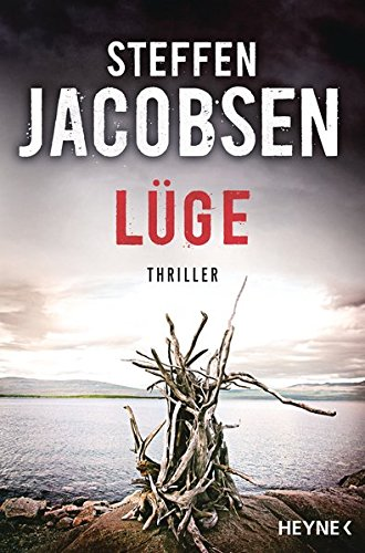 Lüge: Thriller (Ein Fall für Lene Jensen und Michael Sander, Band 3) -