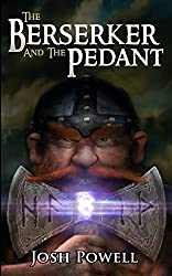 The Berserker and the Pedant (English Edition)