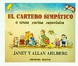 El cartero simpático: o unas cartas muy especiales (Libros Ilustrados Destino)