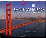 SAN FRANCISCO - Metropole und Kultstadt - Original Stürtz-Kalender 2017 - Großformat-Kalender 60 x 48 cm - Christian Heeb