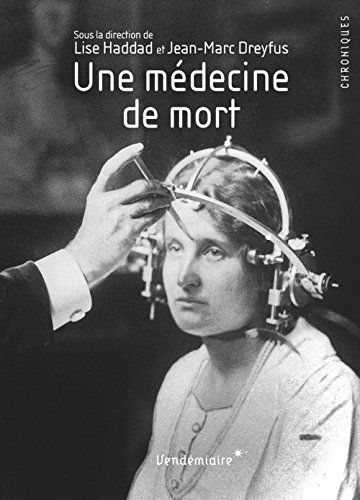 Une médecine de la mort : Du code de Nuremberg à l'éthique médicale contemporaine