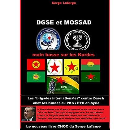 DGSE et Mossad: main basse sur les Kurdes
