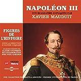 Napoléon III, une biographie expliquée: Les figures de l'histoire