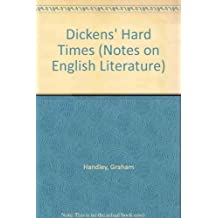 Dickens'Hard Times (Notes on English Literature)