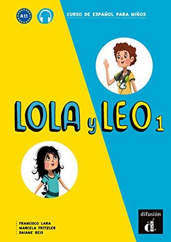 Lola y Leo 1. Libro del alumno por Marcela Fritzler
