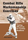 Image de Combat Rifle Marksmanship Exercises: Training Effectively for Combat Readiness