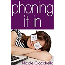 Phoning It In (English Edition)