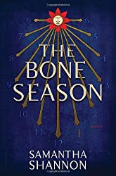The Bone Season: A Novel by Samantha Shannon(2013-08-20)