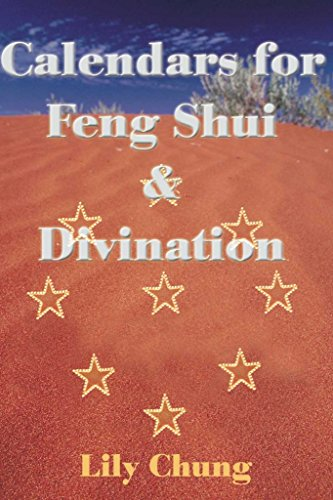 [(Calendars for Feng Shui & Divination * *)] [Author: Lily Chung] published on (December, 2000) par Lily Chung