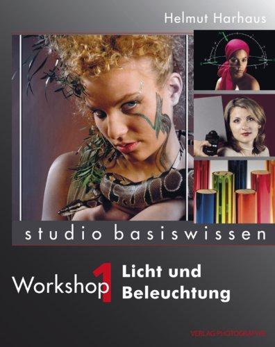 Licht und Beleuchtung: Studio Basiswissen, Workshop 1 - Aufhellung System