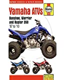Yamaha Banshee, Warrior & Raptor 350 ATVs (Haynes Service & Repair Manual)