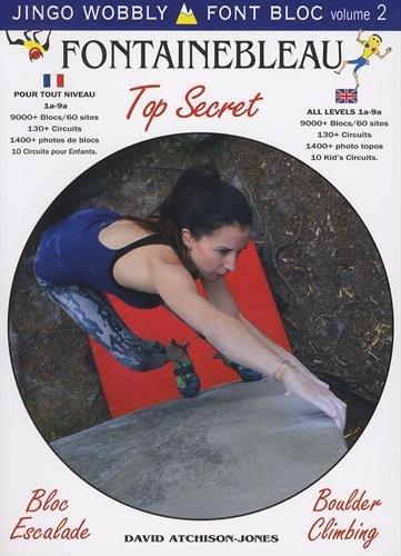 Font Bloc : Volume 2, Fontainebleau Top Secret por David Atchison-Jones