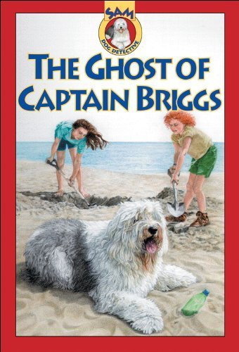 the-ghost-of-captain-briggs-sam-dog-detective-by-mary-labatt-1999-09-01