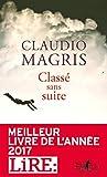 Meilleur livre de l'année 2017 (ex aequo) par le magazine LiRE: Dans ce roman violent, tendre et passionné, Claudio Magris se confronte à l'obsession de la guerre, quels que soient l'époque et le pays, une guerre universelle, indissociable de la vie ...