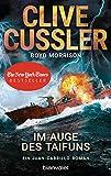 Im Auge des Taifuns: Ein Juan-Cabrillo-Roman (Die Juan-Cabrillo-Abenteuer, Band 12) - Clive Cussler