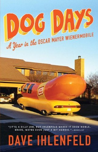 dog-days-a-year-in-the-oscar-mayer-wienermobile-by-dave-ihlenfeld-2011-08-16