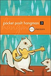 Pocket Posh Hangman 3: 100 Puzzles