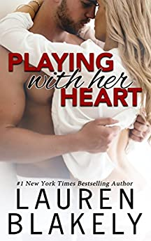 Playing With Her Heart (English Edition) von [Blakely, Lauren]