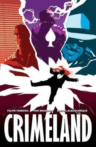 Crimeland by Ferreira, Felipe, Brandon, Ivan (2007) Paperback