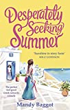 Desperately Seeking Summer: The perfect feel-good Greek romantic comedy to read on th...