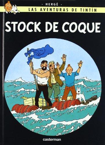 Las aventuras de Tintin : Stock de coque (Las aventuras de Tintín) por Herge
