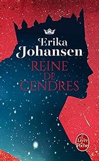 Reine de cendres par Erika Johansen